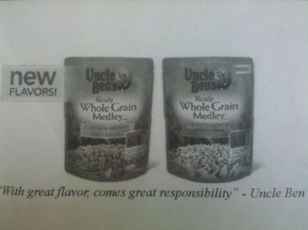 """With Great Flavor Comes Great Responsibility"" - Uncle Ben"